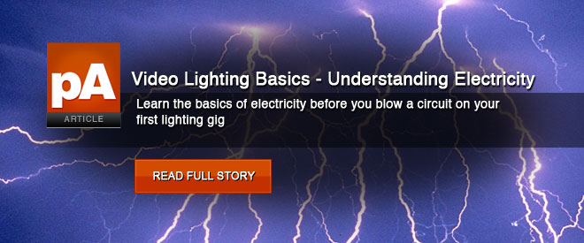 Video lighting basics – understanding electricity